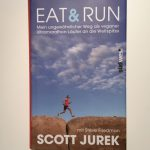 Eat and Run, Scott Jurek